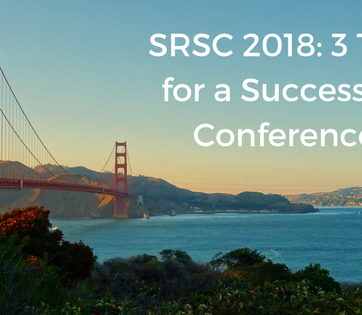 SRSC 2018: 3 Tips for a Successful Conference