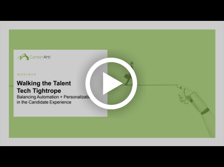 Walking the Talent Tech Tightrope: Balancing Automation & Personalization in the Candidate Experience