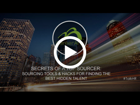 Secrets of a Top Sourcer: Sourcing Tools & Hacks for Finding the Best Hidden Talent