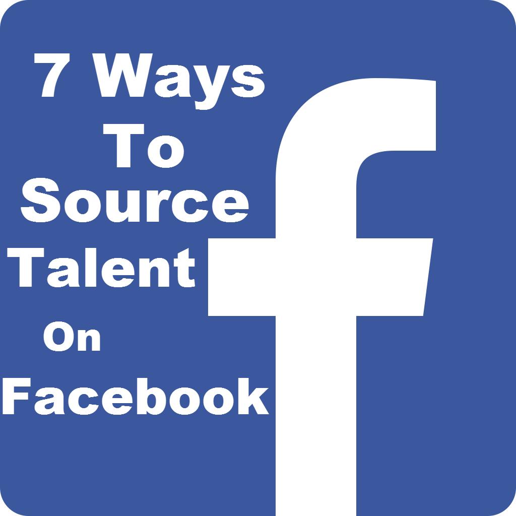 Sourcing Talent Facebook