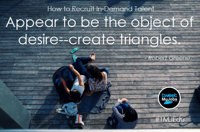 recruit in demand talent create triangles