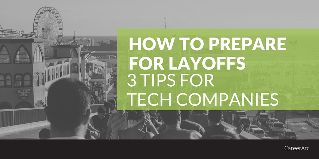 3 tips prepare tech layoffs