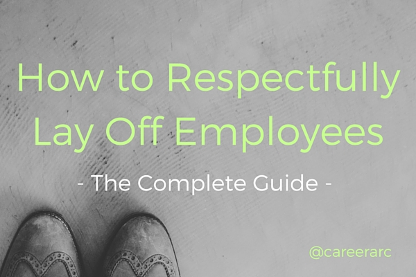 How to Lay Off Employees
