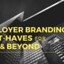 employer branding must-haves 2017 beyond