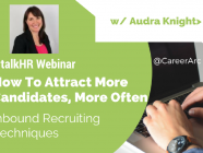 How To Attract More Candidates, More Often: Inbound Recruiting Techniques – Webinar Recap