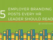 5 Employer Branding Posts Every HR Leader Should Read