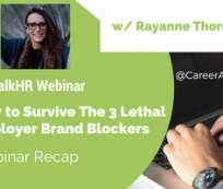 How to Survive The 3 Lethal Employer Brand Blockers - Webinar Recap
