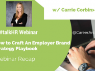 How to Craft An Employer Brand Strategy Playbook - A Webinar Recap