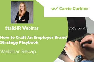 How to Craft An Employer Brand Strategy Playbook - A Webinar Recap