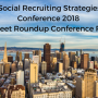 Social Recruiting Strategies Conference 2018 A Tweet Roundup Conference Recap