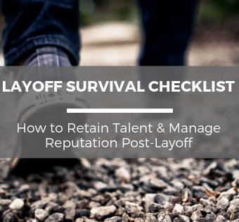 Layoff Survival Checklist How to Retain Talent & Manage Reputation Post-Layoff