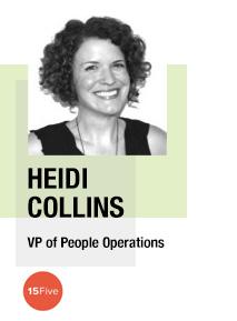 Heidi Collins, VP of People Operations, 15Five