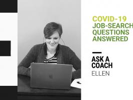 Ask a career coach: Ellen provides COVID-19 job search tips