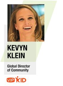 Kevyn Klein, Global Director of Community, VIPKid