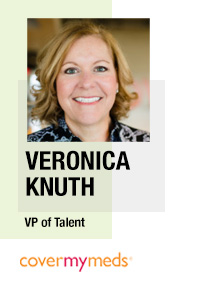 Veronica Knuth, VP of Talent, CoverMyMeds