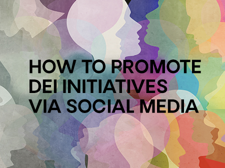 DEI Lookbook: How to promote your diversity initiatives on social media to drive diverse candidate pools
