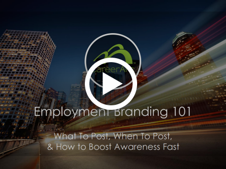 Employer Branding 101: What To Post, When To Post, & How to Boost Awareness Fast