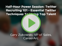 Half-Hour Power Session: Twitter Recruiting 101 - Essential Twitter Techniques To Hiring Top Talent