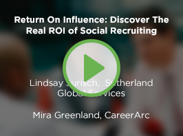 Return On Influence: Discover The Real ROI of Social Recruiting