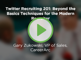 Twitter Recruiting 201: Beyond the Basics Techniques for the Modern Recruiter